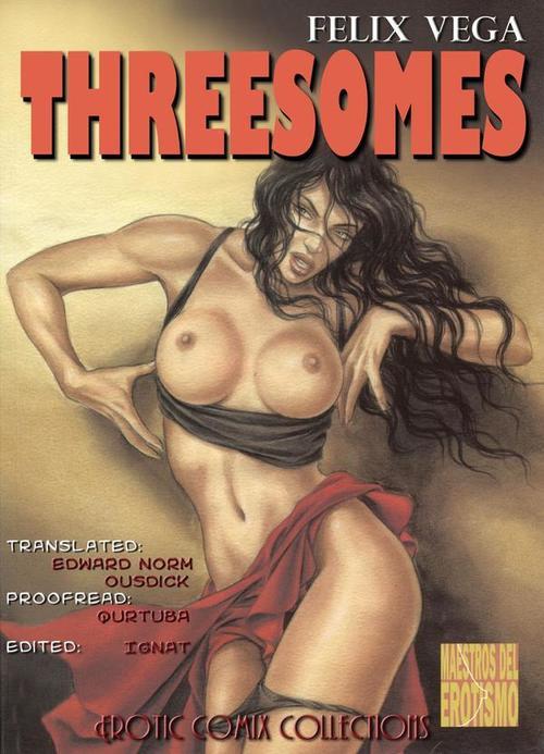 Threesomes- Felix Vega
