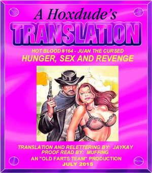 HOT BLOOD #164 - HUNGER- SEX AND REVENGE - A JKSKINSFAN TRANSLATION